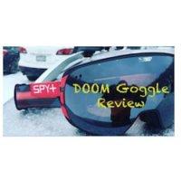 Spy doom goggle review