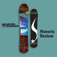 Never Summer Maverix Review