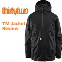 ThirtyTwo TM Snowboard Jacket