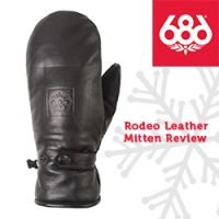 686 Rodeo Leather Mitten Review
